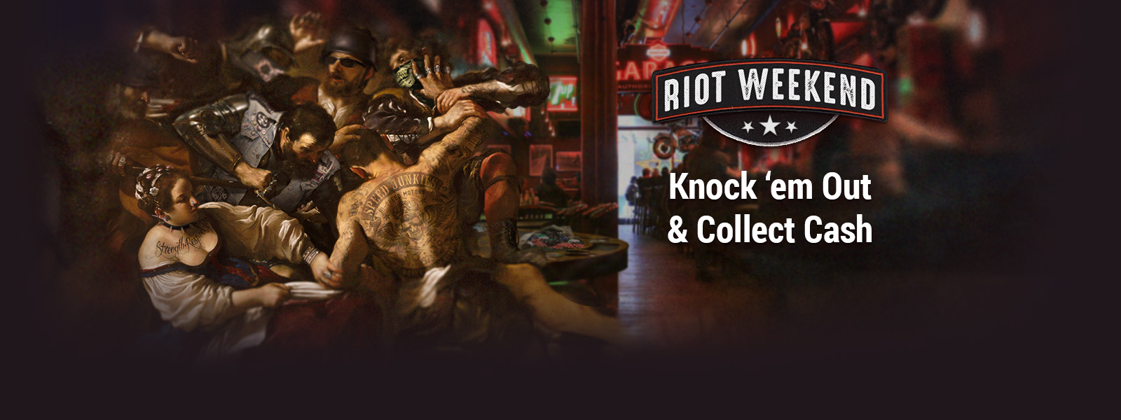 Riot Weekend – Fight & Cash In